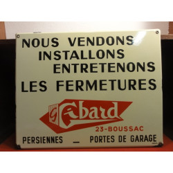 1 PLAQUE EMAILLEE  FERMETURES GIBARD 23 BOUSSAC
