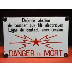 PLAQUE EMAILLEE  SNCF DANGER DE MORT 40CM X25CM