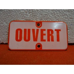 PLAQUE EMAILLEE OUVERT 12CM...